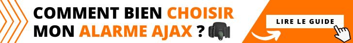 AJAX alarme guide d'achat